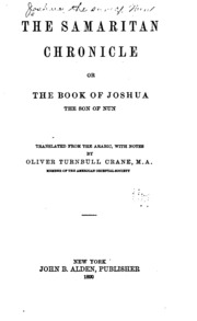 The Samaritan chronicle or The book of Joshua the son of Nun;