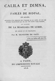 Calila et Dimna, ou Fables de Bidpa'i : en arabe, précédées d'un mémoire sur l'origine de ce livre ... , et suivies de la Moallaka de Lébid, en arabe et en françois