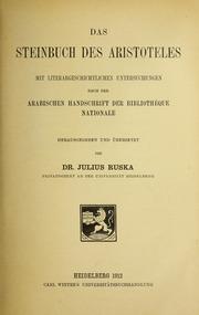 Das Steinbuch des Aristoteles : mit literargeschichtlichen Untersuchungen nach der arabischen Handschrift der Bibliothèque nationale