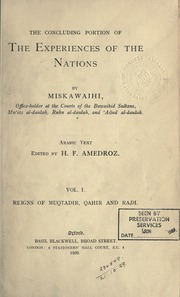 The eclipse of the 'Abbasid caliphate; original chronicles of the fourth Islamic century