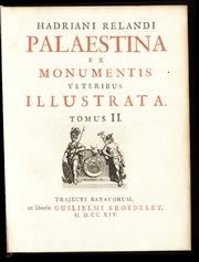Hadriani Relandi Palaestina ex monumentis veteribus illustrata
