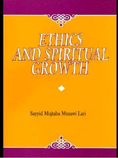 Ethics and Spiritual Growth