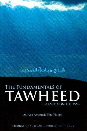 The Fundamentals of TAWHEED (Islamic Monothism) - شرح مبادئ التوحيد