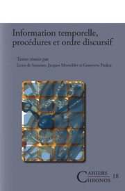 Louis De Saussure, Jacques Moeschler, Puskas Genoveva Information Temporelle, Procedures Et Ordre Discursif. ( Cahiers Chronos) ( French Edition) ( 2007)