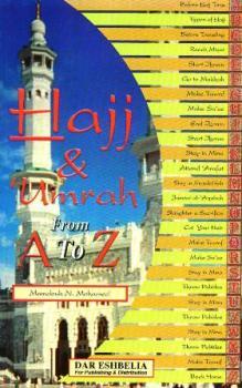 Hujj & Umrah From A to Z