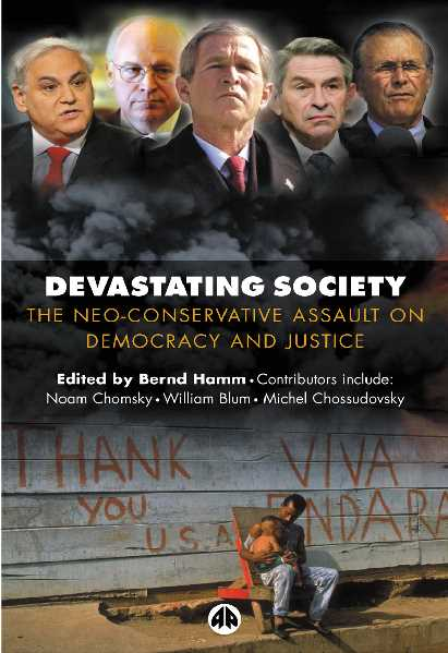 Devastating Society The Neo-Conservative Assault on Democracy and Justice