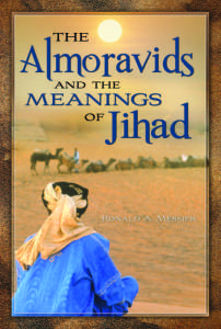 The Almoravids and Meanings of The Jihad