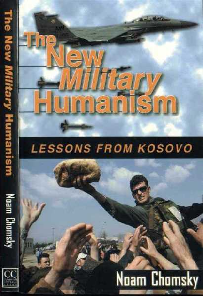 the new Military Humanism lessons from kosovo